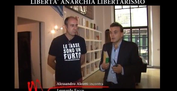 L'ANARCHIA, UN'ACCEZIONE CAPITALISTA (Video)