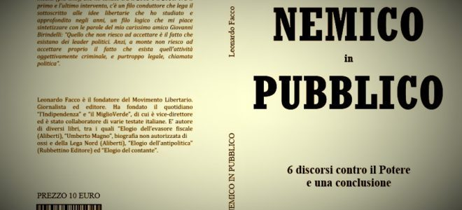 """""""NEMICO in PUBBLICO"""", L'ULTIMO LIBRO DI LEONARDO FACCO IN SOLO 150 COPIE"""
